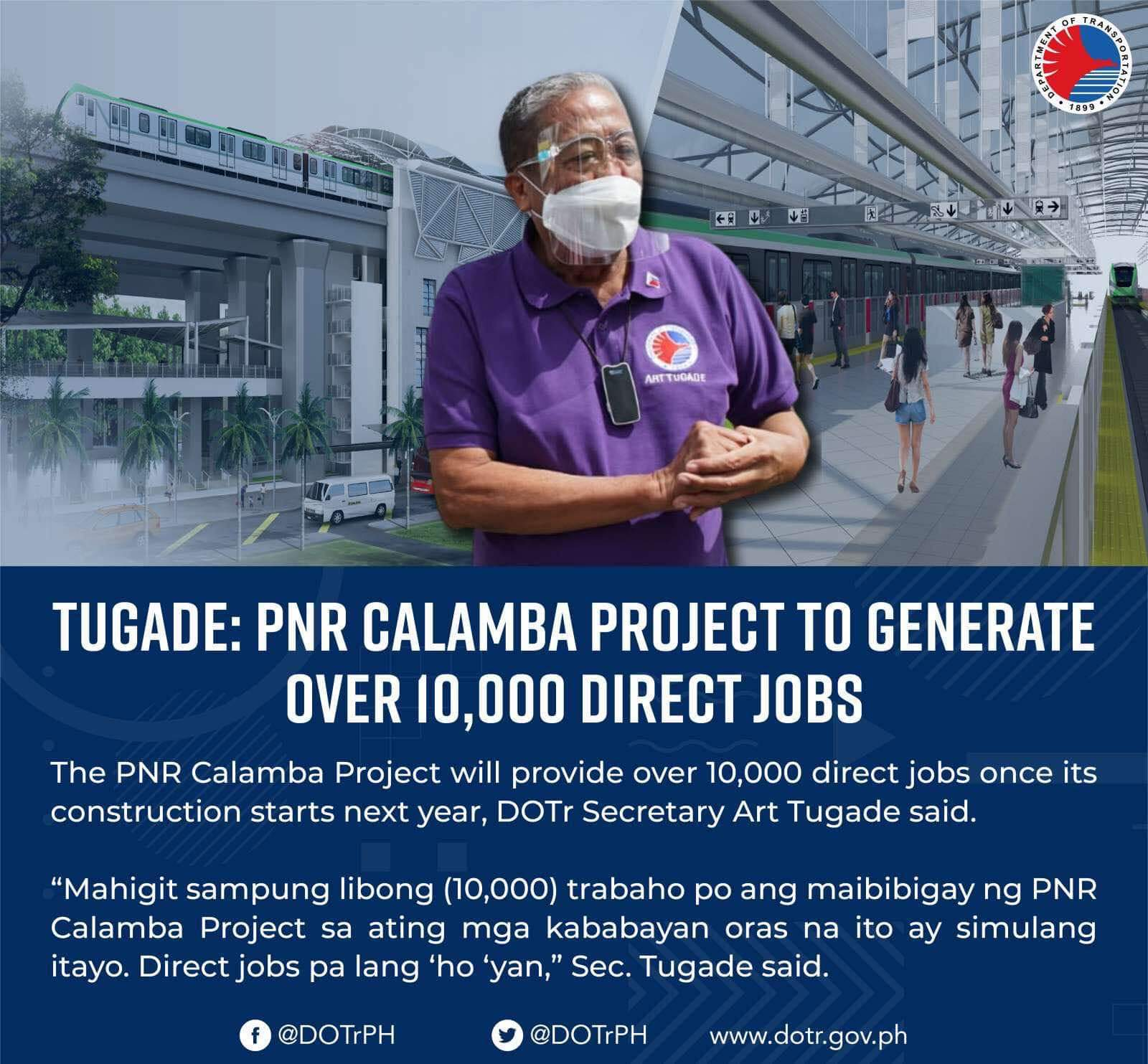 Build Build Build project PNR Calamba, to generate 10,000 direct jobs