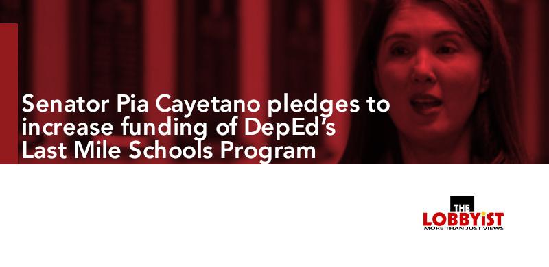 Senator Pia Cayetano pledges to increase funding of DepEd's Last Mile Schools Program