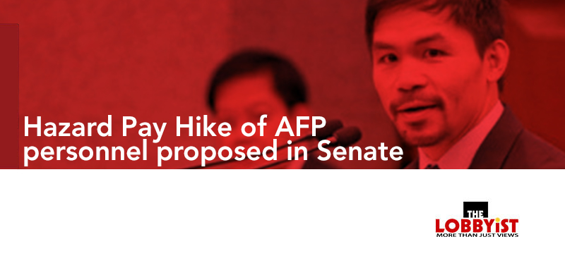 Hazard Pay Hike of AFP personnel proposed in Senate
