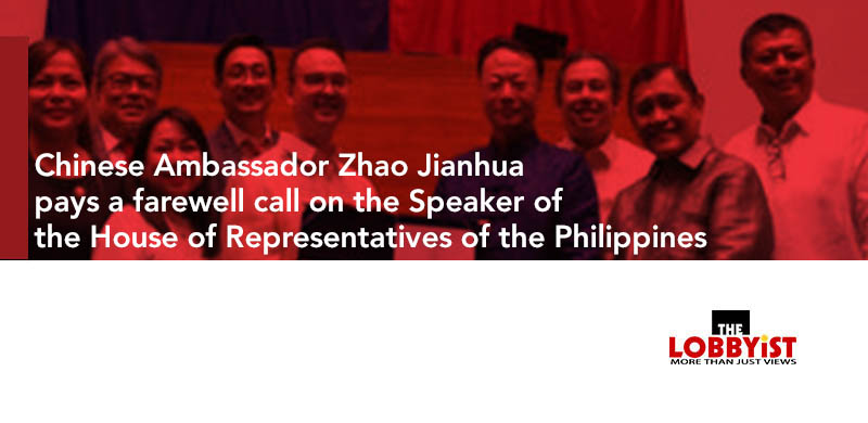 Chinese Ambassador Zhao Jianhua pays a farewell call on the Speaker of the House of Representatives of the Philippines